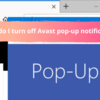 How do I turn off Avast pop-up notification?