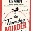 英国から老人探偵団登場! 2020年下半期大ヒットのコージー・ミステリ『The Thursday Murder Club』(by Richard Osman)