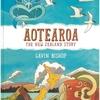 ★Aotearoa: The New Zealand Story(仮題『アオテアロア(ニュージーランド)のむかし・いま・みらい』)