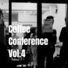 Coffee Conference Vol.4に参加した感想