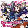Poppin'Party「Dreamers Go!/Returns」