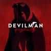 アニメ:DEVILMAN crybaby 本当の悪魔は人間の中にいるかもしれない