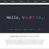 まもなく WWDC 2016 が遂に開幕!Apple公式サイトでHLSプロトコルにてストリーミング!!