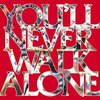 【和訳】You'll Never Walk Alone / Gerry And The Pacemakers 『歌詞』Liverpool FC リヴァプール