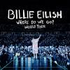 ビリー・アイリッシュ セットリスト 「Where Do We Go? World Tour」初日 2020/03/09