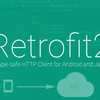 Android Retrofit 2 を使った Http通信