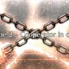 「デスジェイル・サマーエスケイプ 〜罪と絶望のメイヴ大監獄2017〜」【Escape2 - Cooperator in chains】