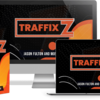 TraffixZ Review: An Honest Review By A Long Time User
