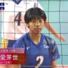 【女子バレーボール】東海大学1年生の宮部愛芽世選手!