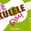 LOVE UKULELE DAY Vol.2開催しました!