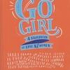 ★Go Girl: A Storybook of Epic NZ Women(仮題『すすめ、ガールズ! ニュージーランドの偉大な女の子たちの物語』)
