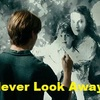 Never Look Away 観ました