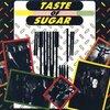 """Taste of Sugar - """"Tuut..!"""""""