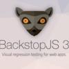 BackstopJSではじめるビジュアルリグレッションテスト
