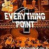 何を今更、EP4(EVERYTHING POINT4のお話)