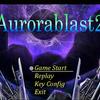秒速2640ピクセルの弾速 / AuroraBlast2