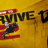 HOW TO SURVIVE2 海外ゲームソフト!!すべて英語表示でどこまで行けるか!!
