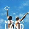 映画『ノーマンズランド』あらすじキャスト評価 異色の戦争映画