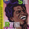 STARS OF SOUL AND RHYTHM & BLUES: TOP RECORDING ARTISTS AND SHOWSTOPPING PERFORMERS, FROM MEMPHIS AND MOTOWN TO NOW