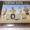 CD: ビートルズ  The Beatles「Unsurpassed Masters Vol.1」【Rakutenラクマ】