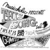 musicoholic presents『This song vol.3』@下北沢モナレコード act: MC KOSHI(O.A)、SANABAGUN、仮谷せいら、GOMESS