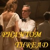 Phantom Thread 観ました