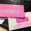 【甘くせつない】COCONUT CLUB(COCOファンクラブ)【若気の至り】