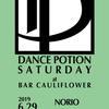 2019/6/29(土) DANCE PORTION SATURDAY@bar cauliflower