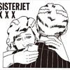 今週の一枚「X X X /SISTER JET」