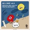 音盤消費組合 RE-COOP vol.5