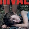 【SKIP映画祭】国際コンペ⑧:「ライバル」(原題:Rival,ドイツ、ウクライナ、2020)を見る。
