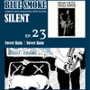 BLUE SMOKE SILENT|EP.23|Sweet Rain