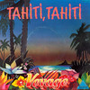 Tahiti,Tahiti(魅惑のタヒチ)/Voyage