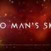 「No Man's Sky」 をチェックしてみた