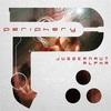 Periphery 「Juggernaut:Alpha」