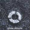 CDアルバム紹介2 globe decade -single history 1995-2004-