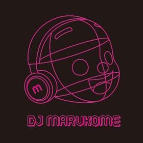 『#DJMARUKOME_BGM』投稿キャンペーン