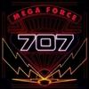 707 - Mega Force:メガフォース -