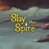 『Slay the Spire』  正式リリース!
