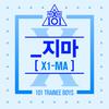 【和訳】PRODUCE X 101 - _지마 (X1-MA)