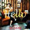 ナオト・インティライミ「Hello」公式YouTube動画PV/MVプロモーションミュージックビデオ、CDジャケット写真
