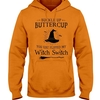 (Best) Buckle up Buttercup You Just Flipped My Witch Switch shirt