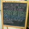 """LOST IN TIME TOUR 2010〜2011 """"LOST & FOUND""""@京都MUSE(2/15)"""