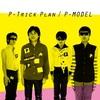 P-Trick Plan ベスト -ワーナーミュージック・ジャパン・イヤーズ