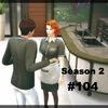【Sims4】#104 嬉しい知らせ【Season 2】
