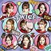 2/6  TWICE「Candy Pop」