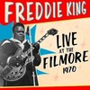 Freddie King, Live at the Filmore, 1970
