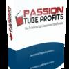 Passion Tube Profits Review and $30000 Bonus - Passion Tube Profits 80% DISCOUNT