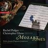 レイチェル・ポッジャーのモーツァルト新録音! モーツァルトの未完成の断片をティモシー・ジョーンズが補筆完成させた6つのソナタ・アレグロ楽章と幻想曲、世界初録音