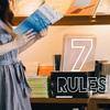 葵's 7 RULES